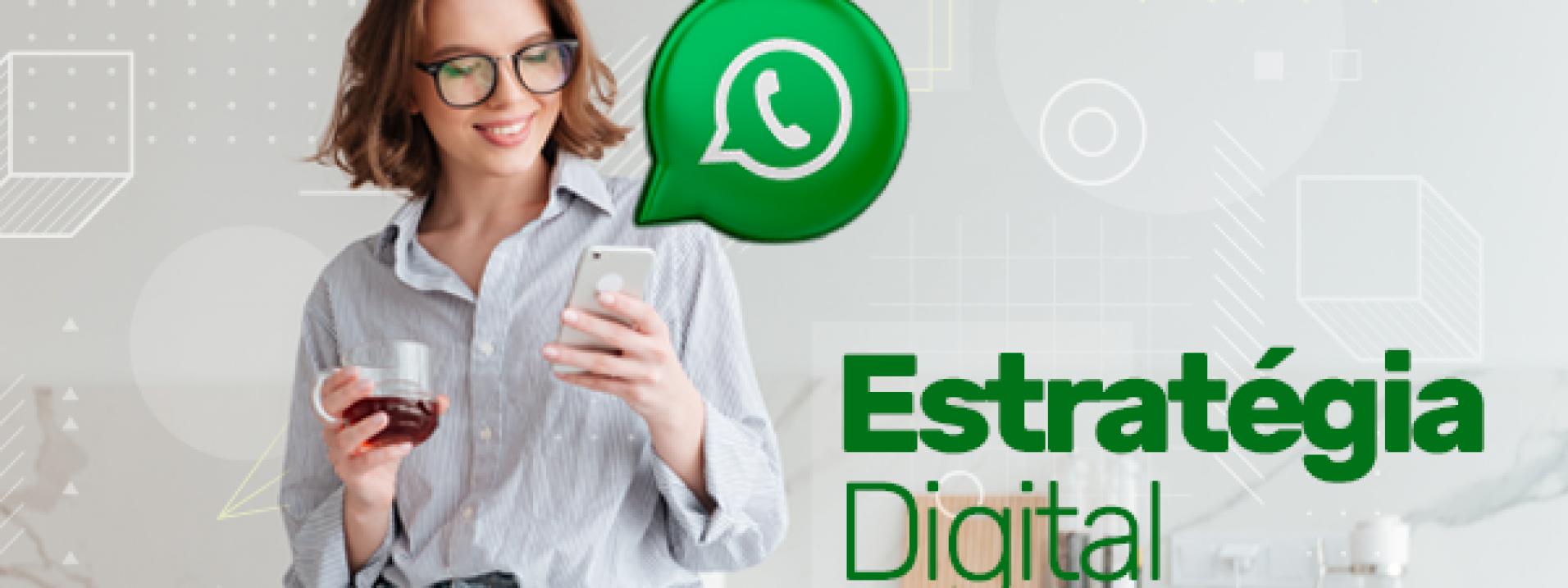 Estratégias Digitais com Whatsapp